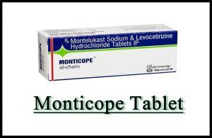 Monticope Tablet Uses in Hindi