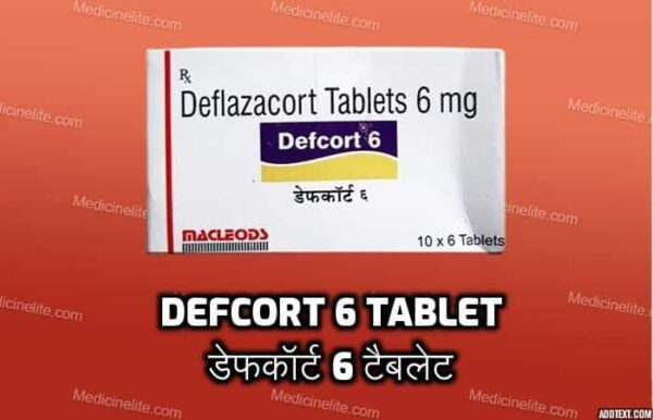 Defcort 6 Tablet Uses In Hindi